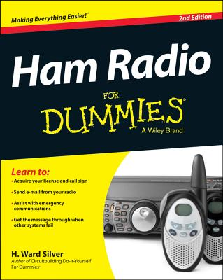 Ham Radio for Dummies By Silver, H. Ward